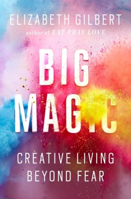 Velika magija / Elizabeth Gilbert / Naranča blog